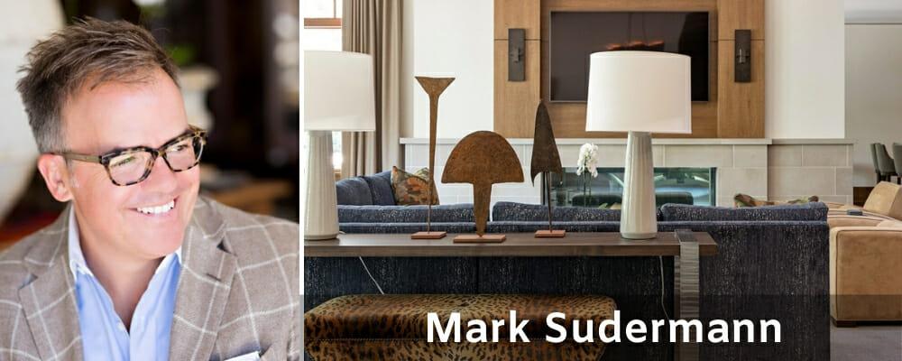 Find an interior designer Mark Sudermann